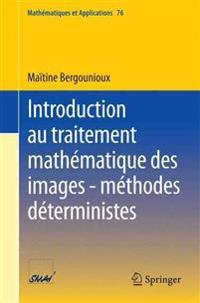 Introduction Au Traitement Math matique Des Images - M thodes D terministes
