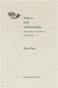 Posthorn, Grab und Traumesflug