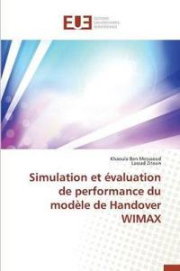 Simulation Et �valuation de Performance Du Mod�le de Handover Wimax