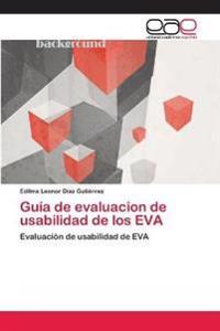 Guia de Evaluacion de Usabilidad de Los Eva