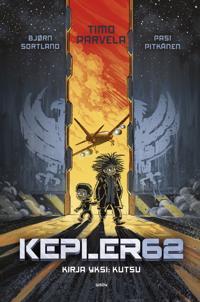 Kepler62 - Kirja yksi: Kutsu