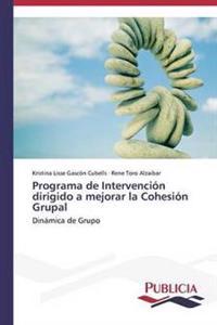 Programa de Intervencion Dirigido a Mejorar La Cohesion Grupal