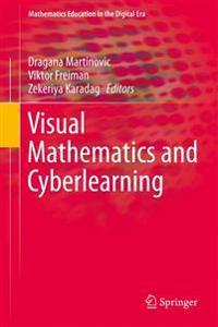 Visual Mathematics and Cyberlearning