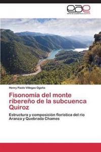 Fisonomia del Monte Ribereno de La Subcuenca Quiroz