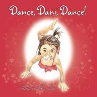 Dance, Dani, Dance!