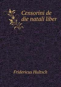 Censorini de Die Natali Liber