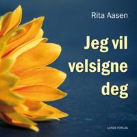 Jeg vil velsigne deg - Rita Aasen pdf epub