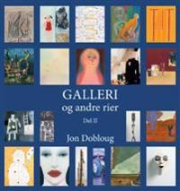 Galleri og andre rier - Jon Dobloug pdf epub