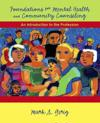 Foundations for Mental Health and Community Counseling: An Introduction to the Profession