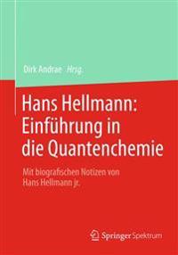 Hans Hellmann: Einf�hrung in Die Quantenchemie
