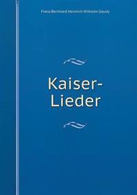 Kaiser-Lieder