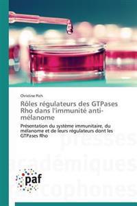 R�les R�gulateurs Des Gtpases Rho Dans l'Immunit� Anti-M�lanome