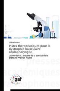Pistes Th rapeutiques Pour La Dystrophie Musculaire Oculopharyng e