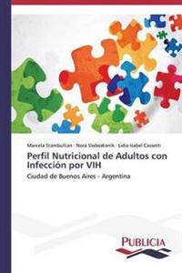 Perfil Nutricional de Adultos Con Infeccion Por Vih