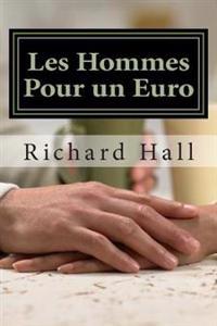 Les Hommes Pour Un Euro