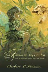 Fairies in My Garden
