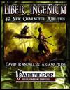 Liber Ingenium: Expanded Character Abilities for the Pathfinder Role Playing Game