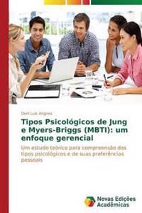 Tipos Psicologicos de Jung E Myers-Briggs (Mbti)