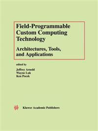 Field-Programmable Custom Computing Technology