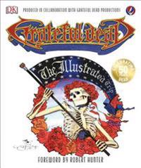 Grateful Dead: The Illustrated Trip