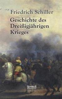 Geschichte Des Dreissigjahrigen Krieges