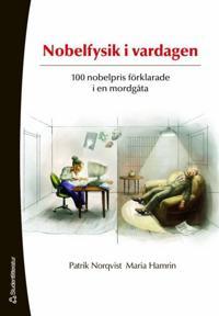Nobelfysik i vardagen