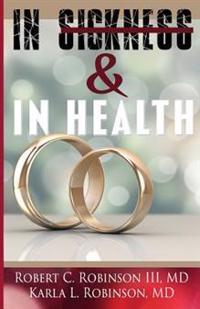 In Sickness & in Health