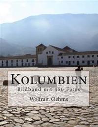 Kolumbien: Bildband Mit 450 Fotos