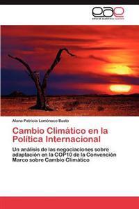 Cambio Climatico En La Politica Internacional