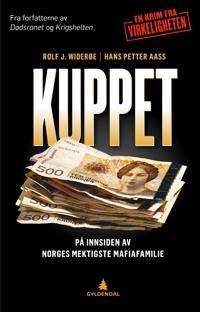 Kuppet; på innsiden av Norges mektigste mafiafamilie