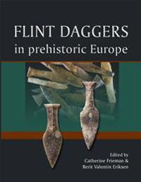 Flint Daggers in Prehistoric Europe