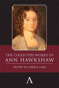 The Collected Works of Ann Hawkshaw