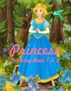 Princess Coloring Book 1 & 2