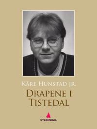 Drapene i Tistedal
