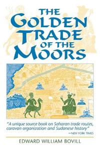 The Golden Trade of the Moors