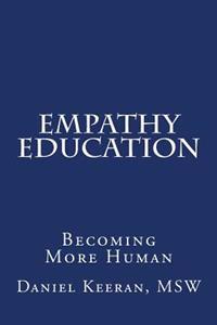 Empathy Education: Becoming More Human