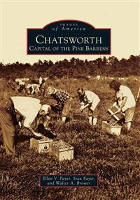 Chatsworth: Capital of the Pine Barrens