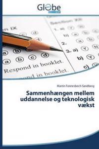 Sammenhaengen Mellem Uddannelse Og Teknologisk Vaekst