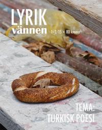 Lyrikvännen 1–2(2015) Turkisk poesi