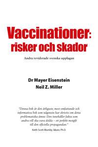 Vaccinationer : risker och skador