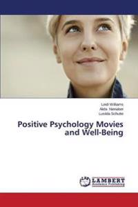 Positive Psychology Movies and Well-Being