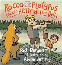 Rocco the Platypus Meets Herman the Bully