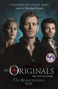Originals: The Resurrection