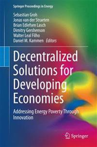 Decentralized Solutions for Developing Economies