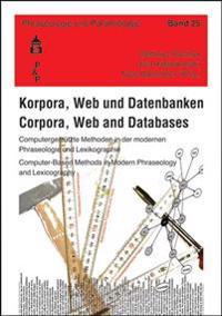 Korpora, Web und Datenbanken. Corpora, Web and Databases