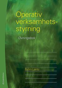 Operativ verksamhetsstyrning - Övningsbok