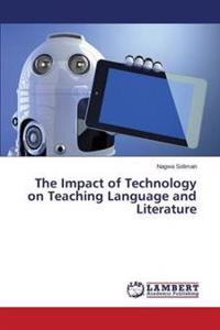 The Impact of Technology on Teaching Language and Literature