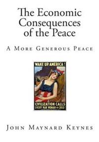 The Economic Consequences of the Peace: A More Generous Peace