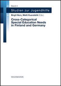 Cross-Categorical Special Education Needs in Finland and Germany