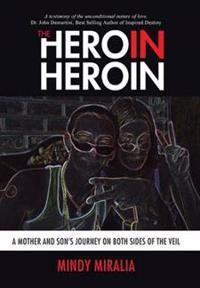 The Hero in Heroin